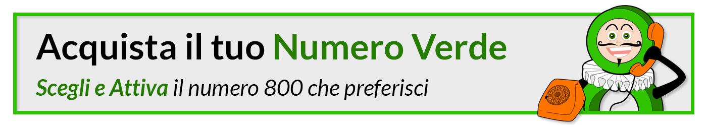 Acquista il tuo Numero Verde - Scegli e attiva il numero verde che preferisci